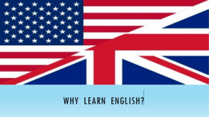 WHY LEARN ENGLISH?