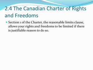 2.4 The Canadian Charter of Rights and Freedoms