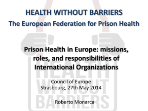 Prison Health in Europe: missions, roles, and responsibilities of