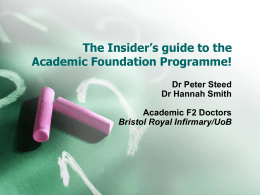 The Insider's guide to the Academic Foundation
