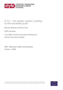 STYLE Working Paper WP5.3 Are student workers crowding out the