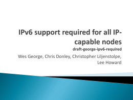 IPv6 support required for all IP-capable nodes draft-george