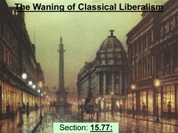 The Waning of Classical Liberalism