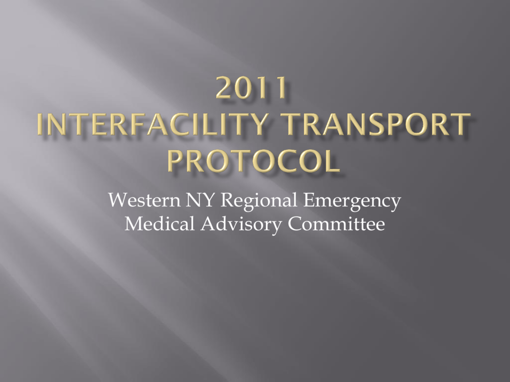 Interfacility Transfer PowerPoint