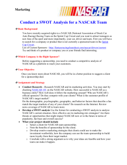 nascar swot analysis 2008 nascar marketing plan: new york dr lu ses 533 4/22/08 andy havens blake rizner  market forecast market growth target market growth conclusion v swot .