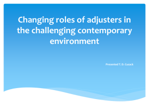 Changing roles of adjusters in the challenging contemporary