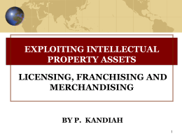 Licensing, Franchising and Merchandising