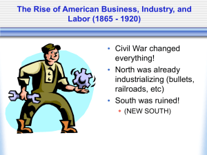 PowerPoint Presentation - The Rise of American Business, Industry