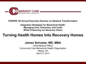 Turning Health Homes into Recovery Homes
