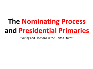 The Nomination Process and Presidential Primaries