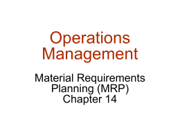 Operations Management Material Requirements Planning (MRP