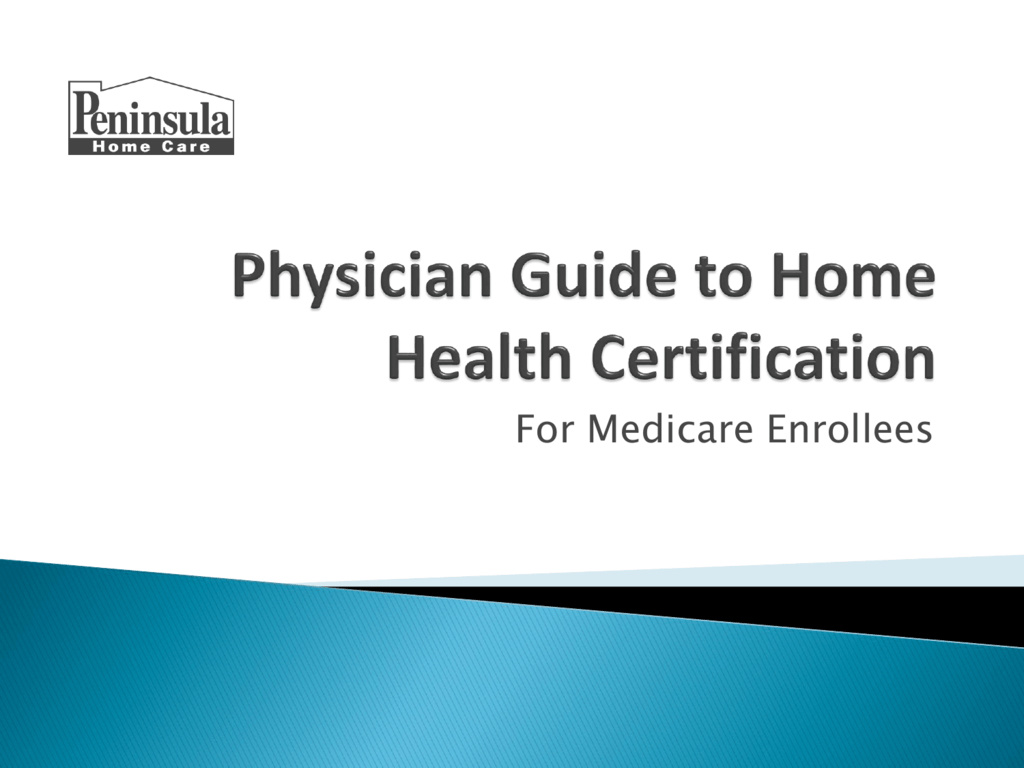 Physician Guide To Home Health Certification