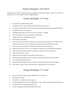 Study Strategies: Fall 2014 First Semester our World Civilizations