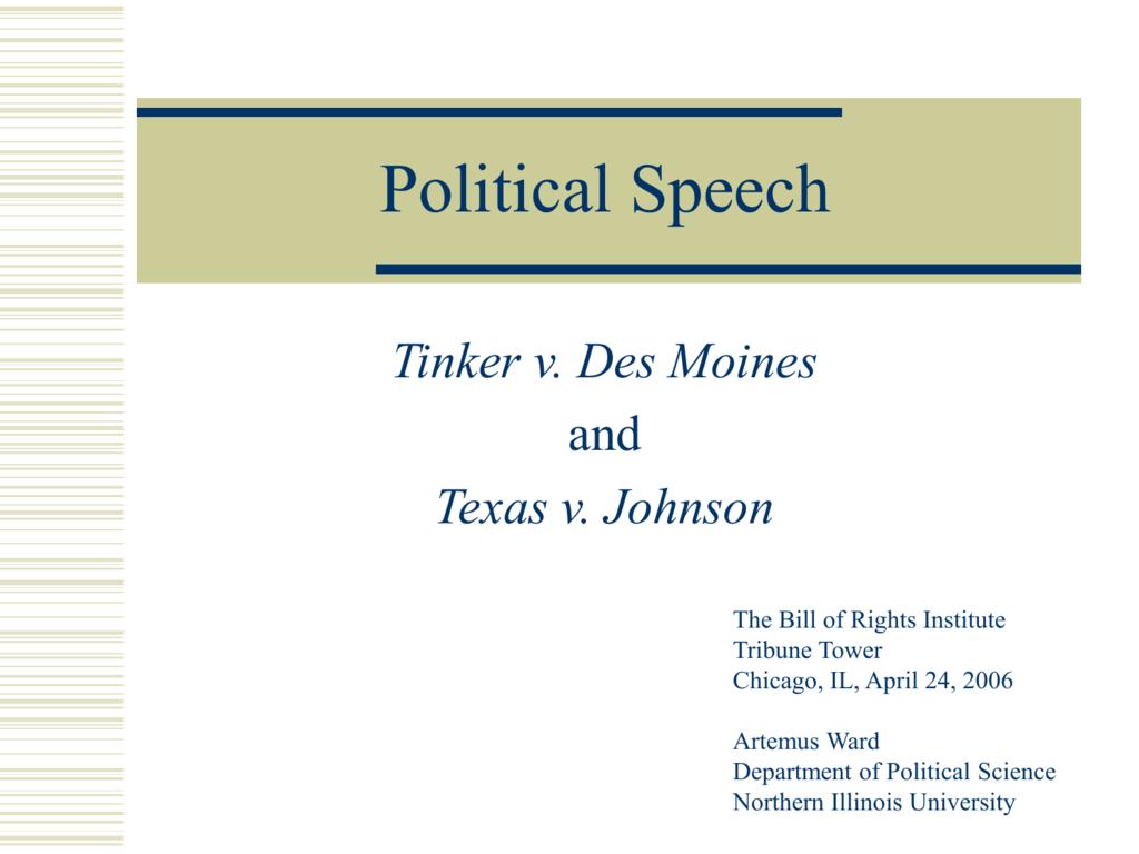 Tinker v Des Moines and Texas v  Johnson