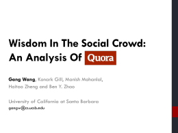 Wisdom in the Social Crowd: an Analysis of Quora