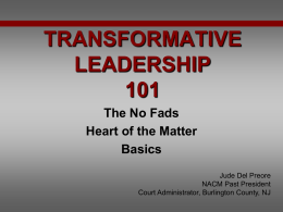 TRANSFORMATIVE LEADERSHIP 101