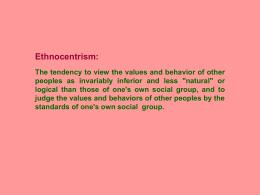 ethnocentrism tendency essay