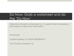 Do Now: Grab a worksheet and do the *Do Now*