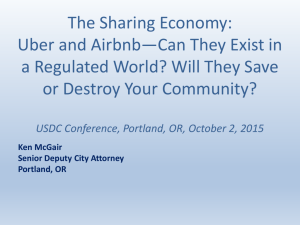 The Sharing Economy: Uber and Airbnb*Can They Exist in a