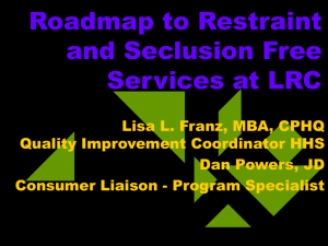 Roadmap to Restraint and Seclusion Free Services at LRC