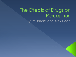 The Effects of Drugs on Perception