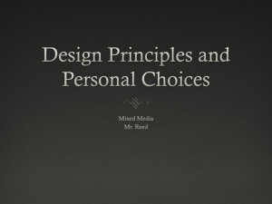 Design Principles and Choices