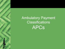 Overview of Ambulatory Payment Classifications (APCs)