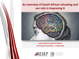 An overview of South African schooling and our role in