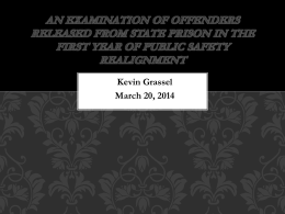 Kevin Grassel March 20, 2014 An Examination of Offenders