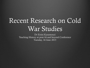 Recent Research on Cold War Studies