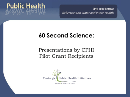 Pilot study - Center for Public Health Initiatives