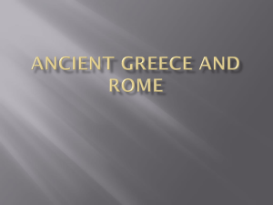 Ancient Greece and Rome The Ancient Greek City