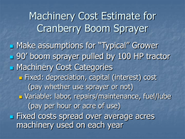 Machinery Cost Estimate for Cranberry Boom Sprayer
