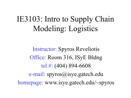 IE3104: Intro to Supply Chain Modeling: Logistics