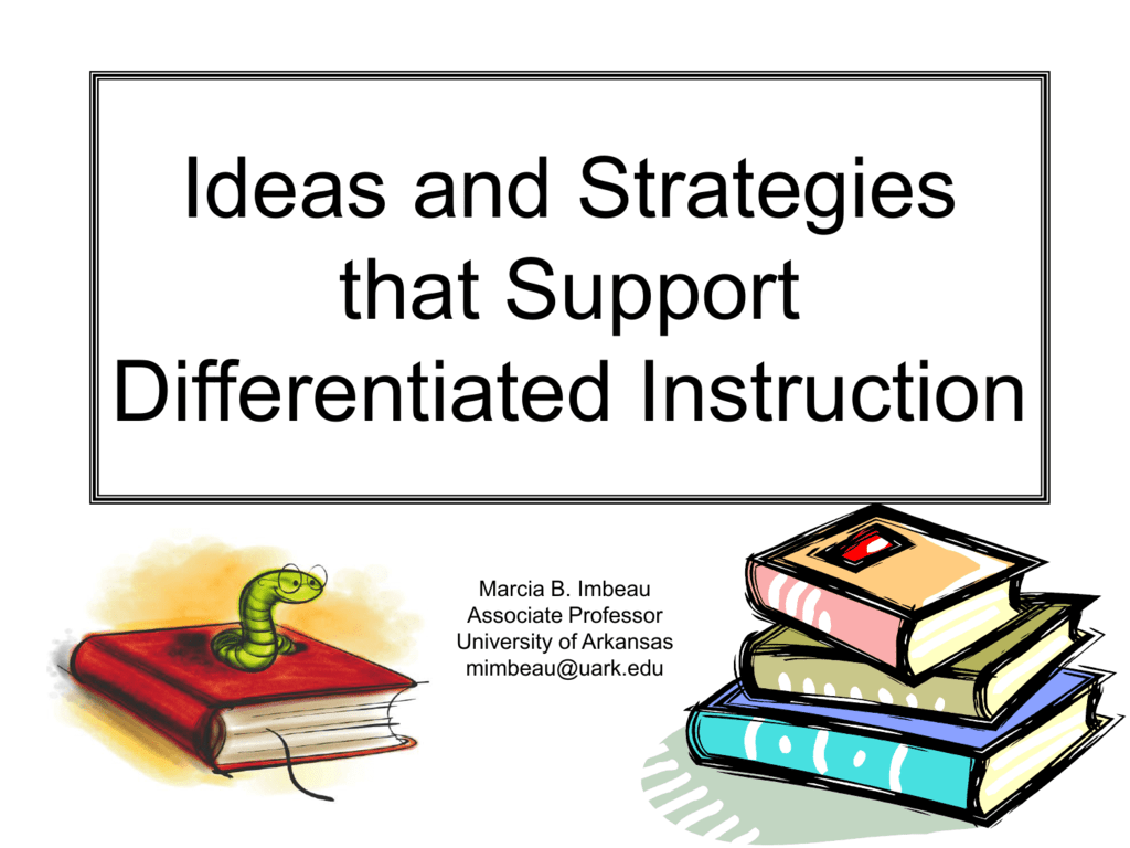 Ideas And Strategies That Support Differentiated