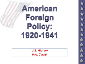 American Foreign Policy in the 1920s & 1930s