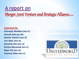 An Over View of MERGER , JOINT VENTURE