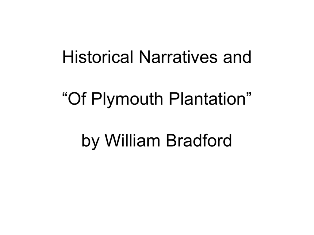 historical narratives and of plymouth plantation by william bradford