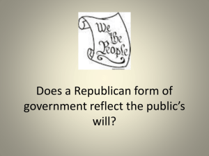 Does a Republican form of government reflect the public*s will?