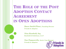 The Role of the Post Adoption Contact Agreement in Open Adoptions