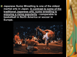 Sumo Wrestling Power Point