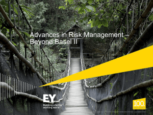 Advances in Risk Management – Beyond Basel II