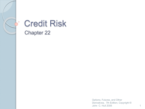 Credit Risk - Banks and Markets