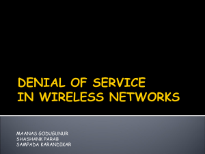 DENIAL OF SERVICE IN WIRELESS NETWORKS