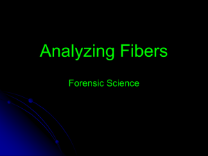 Analyzing Fibers Forensic Science