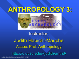 ANTHROPOLOGY 3 INTRODUCTION TO ARCHAEOLOGY
