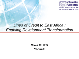 Lines of Credit to East Africa : Enabling Development Transformation