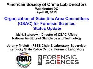 (OSAC) for Forensic Science: Status Update