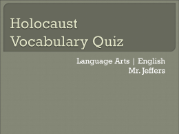 Holocaust Vocabulary Quiz Prep