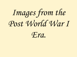 Images from the Post World War I Era.